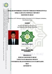 Pengaruh Pemberian Insentif Terhadap Produktivitas Kerja Karyawan Ditinjau Menurut Ekonomi Syariah Universitas Islam Negeri Sultan Syarif Kasim Riau Repository