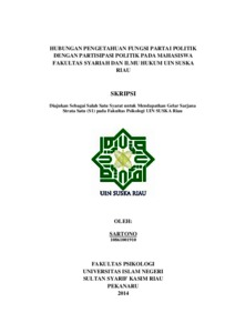 Hubungan Pengetahuan Fungsi Partai Politik Dengan Partisipasi Politik Pada Mahasiswa Fakultas Syariah Dan Ilmu Hukum Uin Suska Riau Universitas Islam Negeri Sultan Syarif Kasim Riau Repository