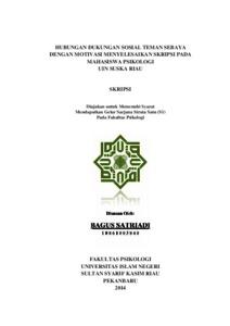 Hubungan Dukungan Sosial Teman Sebaya Dengan Motivasi Menyelesaikan Skripsi Pada Mahasiswa Psikologi Uin Suska Riau Universitas Islam Negeri Sultan Syarif Kasim Riau Repository