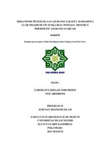 Mekanisme Pengelolaan Asuransi Takaful Mahasiswa Luar Negeri Di Uin Suska Riau Ditinjau Menurut Perspektif Asuransi Syari Ah Universitas Islam Negeri Sultan Syarif Kasim Riau Repository