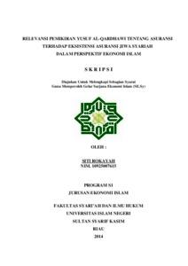 Relevansi Pemikiran Yusuf Al Qardhawi Tentang Asuransi Terhadap Eksistensi Asuransi Jiwa Syariah Dalam Perspektif Ekonomi Islam Universitas Islam Negeri Sultan Syarif Kasim Riau Repository