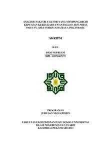 Analisis Faktor Faktor Yang Mempengaruhi Kepuasan Kerja Karyawan Bagian Hot Press Pada Pt Asia Forestama Raya Pekanbaru Universitas Islam Negeri Sultan Syarif Kasim Riau Repository