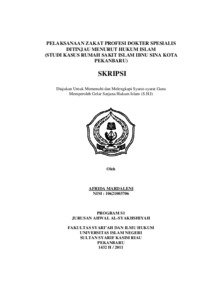Pelaksanaan Zakat Profesi Dokter Spesialis Ditinjau Menurut Hukum Islam Studi Kasus Rumah Sakit Islam Ibnu Sina Kota Pekanbaru Universitas Islam Negeri Sultan Syarif Kasim Riau Repository