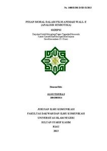 Pesan Moral Dalam Film Animasi Wall E Analisis Semiotika Universitas Islam Negeri Sultan Syarif Kasim Riau Repository