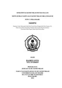 Efektifitas Komunikasi Humas Dalam Mewujudkan Kepuasan Komunikasi Organisasi Di Ptpn V Pekanbaru Universitas Islam Negeri Sultan Syarif Kasim Riau Repository