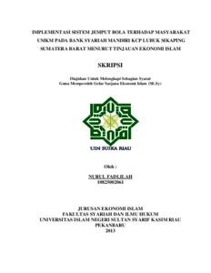 Implementasi Sistem Jemput Bola Terhadap Masyarakat Umkm Pada Bank Syariah Mandiri Kcp Lubuk Sikaping Sumatera Barat Menurut Tinjauan Ekonomi Islam Universitas Islam Negeri Sultan Syarif Kasim Riau Repository