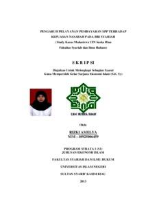 Pengaruh Pelayanan Pembayaran Spp Terhadap Kepuasan Nasabah Pada Bri Syariah Study Kasus Mahasiswa Uin Suska Riau Fakultas Syariah Dan Ilmu Hukum Universitas Islam Negeri Sultan Syarif Kasim Riau Repository